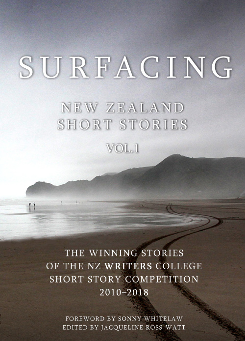 The NZ Writers College Short Story Anthology Vol 1